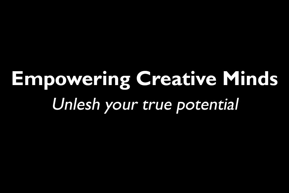 Core Value #5 - Empowering Creative Minds